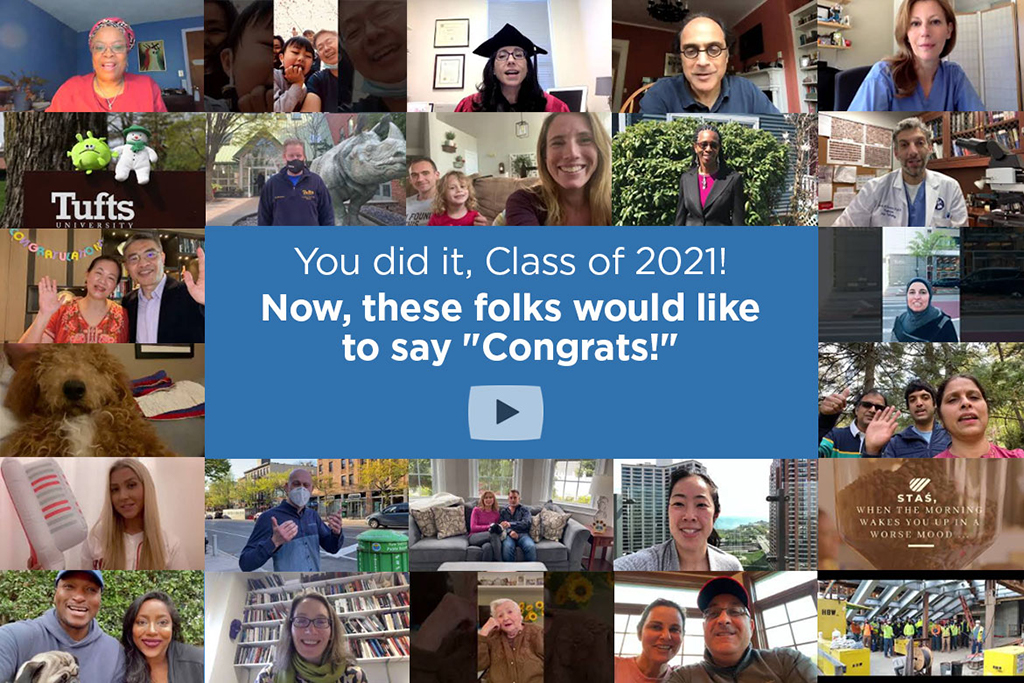 """You did it, Class of 2021! Now, these folks would like to say """"Congrats!"""""""